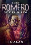 The Romero Strain